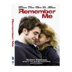 Remember Me: Robert Pattinson, Emilie de Ravin, Pierce Brosnan, Chris Cooper, Ruby Jerins, Lena Olin, Allen Coulter: A good step for Robert and worth a look.