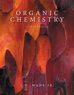 organic chemistry th edition written by l g  organic chemistry 8th edition by l g wade jr
