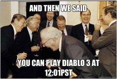 Diablo is back with a vengeance, so many good meme's we will just link to the page.  #motd