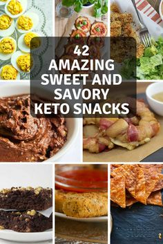 42 Amazing Sweet and Savory Keto Snacks. Whether you like it sweet or salty, this list has you covered!