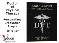 """Doctor of Physical Therapy Graduation Gift Personalized 8"""" x 10"""" Plaque by Vocozi on Etsy https://www.etsy.com/listing/263190802/doctor-of-physical-therapy-graduation"""