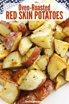 Easy Oven Roasted Red Skin PotatoesThis Oven Roasted Red Skin Potatoes recipe is an easy side dish that pairs well with all your favorite main dish meats. You'll only need a few ingredients: red skin potatoes, olive oil, minced garlic, and a f Red Skin Potatoes Recipe, Roasted Red Skin Potatoes, Oven Roasted Red Potatoes, Oven Potatoes, Red Skinned Potatoes, Red Potatos In Oven, How To Roast Potatoes, Oven Roasted Veggies, Small Potatoes Recipe