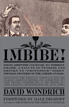 Imbibe, by David Wondrich