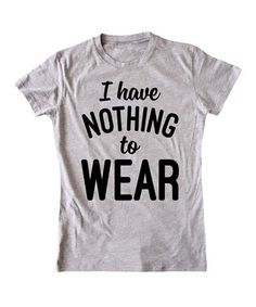 Athletic Heather 'I Have Nothing to Wear' Fitted Tee - Kids