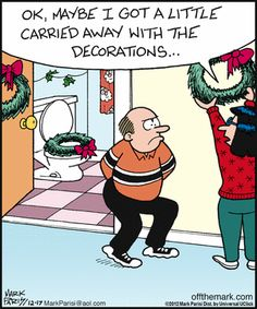 Holiday decorating. Off the Mark on GoComics.com #Holidays #Decorations #Humor