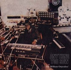 William Onyeabor - Anything You Sow