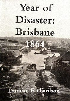 A history of Brisbane in when the town was struggling to overcome a series of five disasters, three major fires, a flood, a Cyclone and a Typhoid outbreak. Ipswich Qld, Brisbane Gold Coast, Rare Historical Photos, Brisbane Queensland, Australia Day, Local History, Ancestry, Vintage Images, Maps