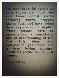 I am thankful I've had many hardships because it has made me have a deep loving concern for others allowing me to be compassionate and gentle.