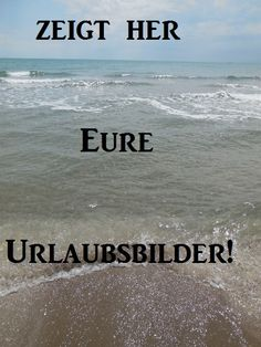 http://www.dietestfamilie.de/blogger-aktion-zeigt-her-eure-urlaubsbilder/