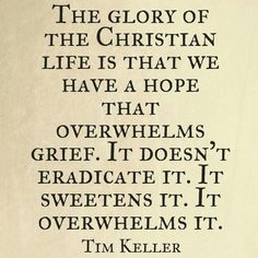 Christian Life, Christian Quotes, Tim Keller Quotes, Trials Quotes, I Hate Cancer, Timothy Keller, Gospel Quotes, Words Of Encouragement, Beautiful Words