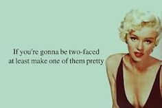 Marilyn Monroe Quote (About ugly typography two faced turquoise pretty personality) Cute Quotes, Great Quotes, Quotes To Live By, Inspirational Quotes, Bow Quotes, Awesome Quotes, Motivational Quotes, Marilyn Monroe Quotes, Marylin Monroe