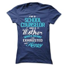 I Am A School Counselor And A Mother T Shirt