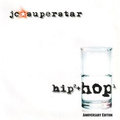 Hip Hop (Anniversary Edition) by JC Superstar on Apple Music