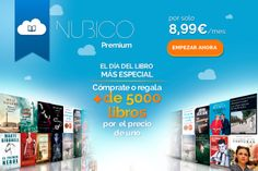 ¿Quieres disfrutar de más de 5.000 ebooks por el precio de uno? Con Nubico Premium puedes hacerlo por 8,99 euros al mes #ebooks #Diadellibro