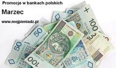 Promocje w bankach Marzec