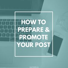 Pixel26.com shows you how to prepare and promote your blog post - FREE checklist - social media post, Facebook, and other ways to promote  your latest blog post