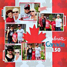 Last additions - Celebrate Canada 150 - Creative Scrapbooker's Sketchy Gallery School Scrapbook, Travel Scrapbook, Scrapbook Cards, Vacation Trips, Vacations, Canada 150, Easter Holidays, Canada Travel, Ottawa