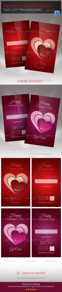 Gift Card for Valentines Day Perfect Gift Card for the most romantic day of the year. This Valentines Day Gift Card Template is suitable for a wide range of products or services. You will find 2 color option (for both the front and back of the card). You will receive four PSD files, layered, well organized and highly editable. Replace the QR code w