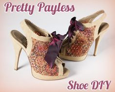 DIY Shoes : Pretty Payless Shoe DIY