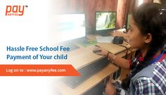 #Payanyfee empowers you to pay your child's school fee in a hassle free manner.