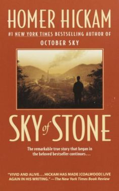 october sky by homer hickam essay Below is an essay on october sky from anti essays,  firstly, the main character and one of the three main heroes of october sky, was homer hickam.