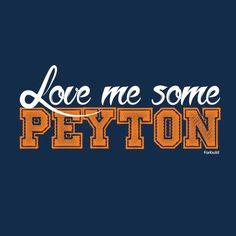 Love me some Peyton