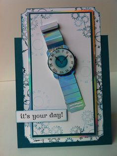 3D Watch Card. Great idea for Men's greeting cards!
