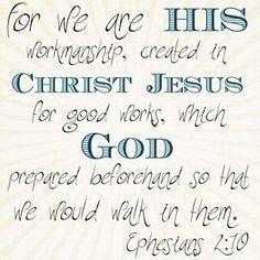 Ephesians 2:10 ❤
