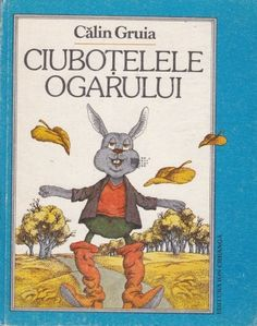 Calin Gruia - Ciubotelele ogarului Autumn Activities, Childhood, Books, Crafts, Art, Literatura, Art Background, Infancy, Libros