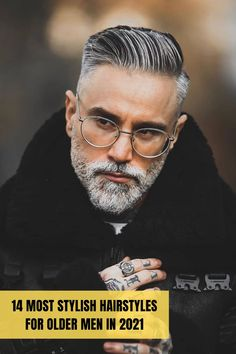 Best Hairstyles for Older Men in 2021 Best Hairstyles For Older Men, Stylish Hairstyles, Twist Hairstyles, Quiff Haircut, The Quiff, Beard Model, Afro Textured Hair, Clean Shaven, Beard Trimming