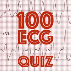 LITFL 100 ECG quiz. Clinical cases and self assessment to enhance interpretation skills through various EKG problems. Ideal preparation for examinations