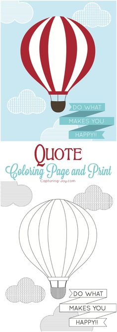 Best Diy Crafts Ideas : Hot Air Balloon Inspirational Quote Coloring page and print - DIY Loop Quote Coloring Pages, Free Coloring Pages, Printable Coloring Pages, Hot Air Balloon Quotes, Printed Balloons, Gift Tags Printable, Mini Quilts, Are You Happy, Inspirational Quotes