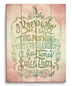 This Pink 'I Knew Who I Was' Wood Wall Art is perfect! #zulilyfinds