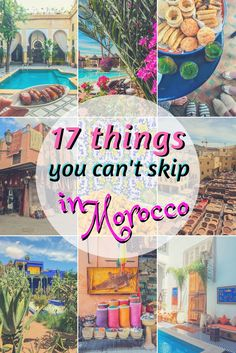 17 Experiences to have in Morocco | Things to do in Morocco | Morocco Bucket List | What to do in Morocco | Moroccan Experiences | #morocco #moroccotravel #traveltips