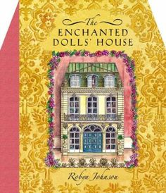 The Enchanted Doll's House: Amazon.co.uk: Robyn Johnson: Books