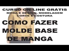 Vídeo aula 9- Parte 1/3- Descomplicando o molde base da blusa. - YouTube