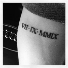 Roman Numeral tattoo of my daughter's birthdate on my forearm. #tattoo