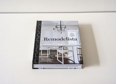 Remodelista: A Manual for the Considered Home features homes and smart resources for designers. A must-buy for design ideas for the 1950s fixer we are sure to buy.