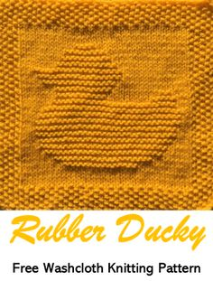 Free knitting pattern rubber ducky washcloth or dishcloth or afghan square kostenlos Gummituch Knitted Squares Pattern, Knitted Dishcloth Patterns Free, Knitting Squares, Knitted Washcloths, Free Baby Blanket Patterns, Easy Knitting Patterns, Free Knitting, Baby Knitting, Knit Squares Blanket