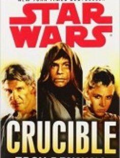 Crucible: Star Wars (Star Wars – Legends) free download ==> http://www.aazea.com/book/crucible-star-wars-star-wars-legends/