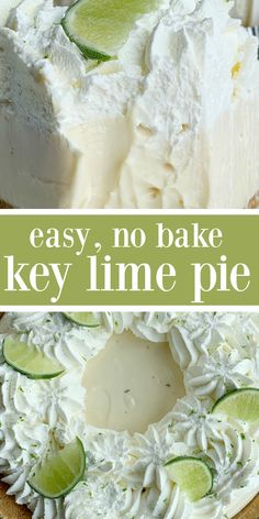 No Bake Key Lime Pie Quick & easy Key Lime Pie is so easy to make and no baking required! A creamy, smooth, and sweet key lime cheesecake filling inside a prepared graham cracker crust. Garnish with key lime whipped cream for the best no bake dessert. Key Lime Desserts, No Bake Desserts, Key Lime Dessert Recipes Easy, Puff Pastry Desserts, Baking Desserts, Sweet Desserts, Key Lime Whipped Cream, Whipped Cream Desserts, Lime Cream