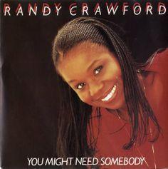 Günün Şarkısı - 74 [Randy Crawford - You Might Need Somebody]