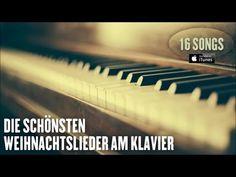 Weihnachtslieder am Klavier - Die schönsten Weihnachtslieder - Video Mix - Playlist - YouTube
