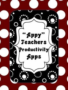 Teacher Productivity Apps from Sweet Integrations on TeachersNotebook.com -  (9 pages)