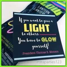Glow Stick Light Tag Pres Thomas S. Monson Quote (2 sizes included) by Instaparties123 on Etsy