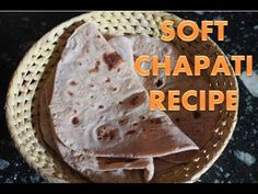 சாப்ட் சப்பாத்தி - How to Make Soft Chapati Recipe