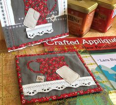 """Tea Cup Mini Mini Quilt and Card - """"Tea in the Rose Garden""""  Made with Crafted Appliqué - francenadeau.com #craftedapplique"""