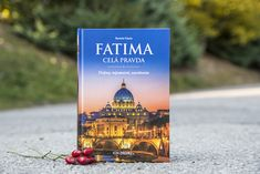 Dejiny, tajomstvá, zasvätenie  Fatima - celá pravda je pútavo napísaná kniha, ktorá vrhá nové, definitívne svetlo na udalosti, čo tak hlboko poznačili a zmenili beh dejín sveta i Cirkvi v dvadsiatom storočí. Cover, Books, Livros, Livres, Book, Blankets, Libri, Libros