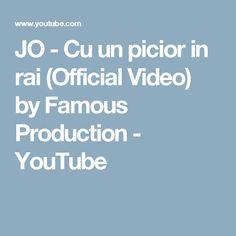 JO - Cu un picior in rai (Official Video) by Famous Production - YouTube