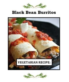 Delicious Black Bean Burritos: Added tomatoes and cumin, put spinach, sour cream, guac and salsa on the salad. Could make five burritos if they're not too big. Mexican Food Recipes, Vegetarian Recipes, Cooking Recipes, Ethnic Recipes, Mexican Desserts, Freezer Recipes, Freezer Cooking, Drink Recipes, Cooking Tips